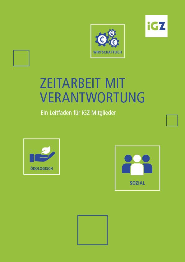 """Leitfaden der iGZ """"Zeitarbeit mit Verantwortung"""""""